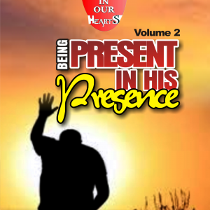 Being Present in His Presence